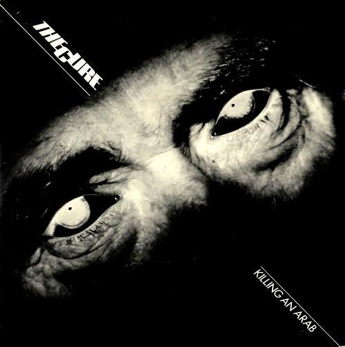 "Cancionero Rock: ""Killing an Arab""- The Cure (1978)"