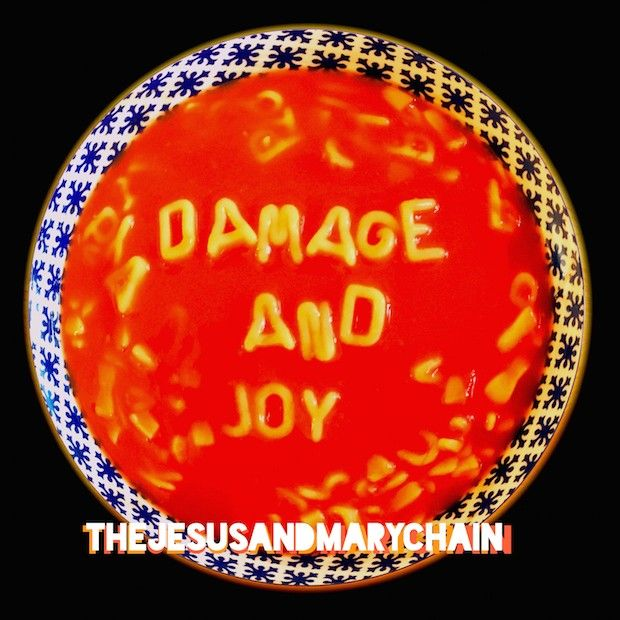 "The Jesus and Mary Chain: ""Damage and Joy"" (2017)"