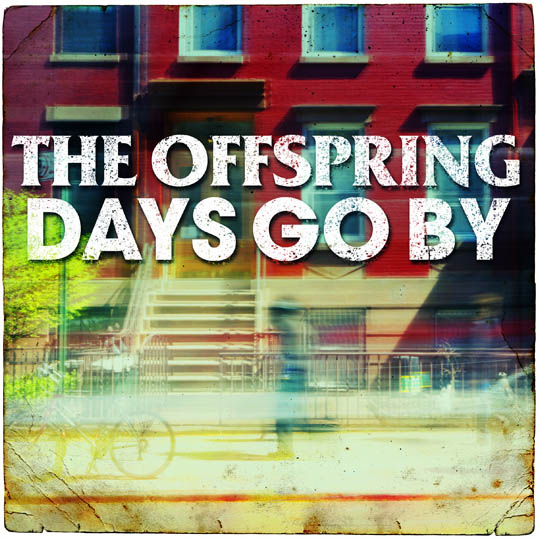 "The Offspring estrena video para ""Days Go By"", parte de su nuevo disco"