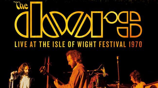 Conciertos que hicieron historia: The Doors en Isle of Wight Festival (1970)