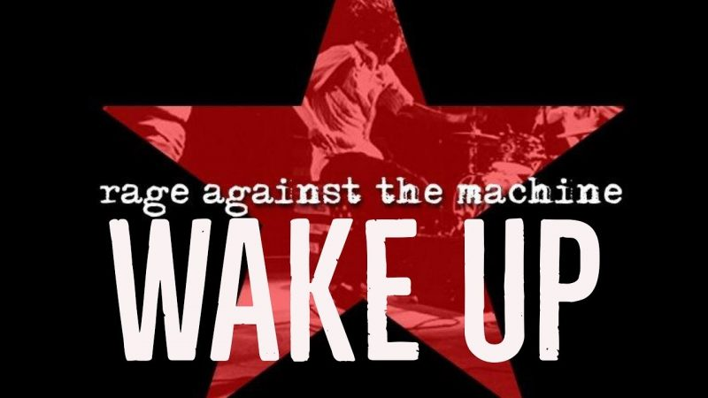 "Cancionero Rock: ""Wake Up""- Rage Against The Machine (1992)"