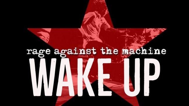 "Cancionero Rock: ""Wake Up""- Rage Against The Machine (1992)"