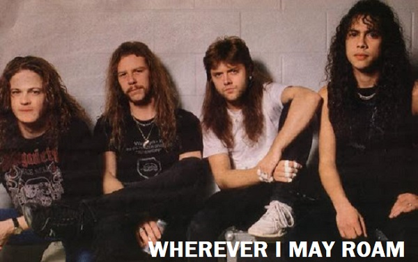 "Cancionero Rock: ""Wherever I May Roam"" – Metallica (1991)"