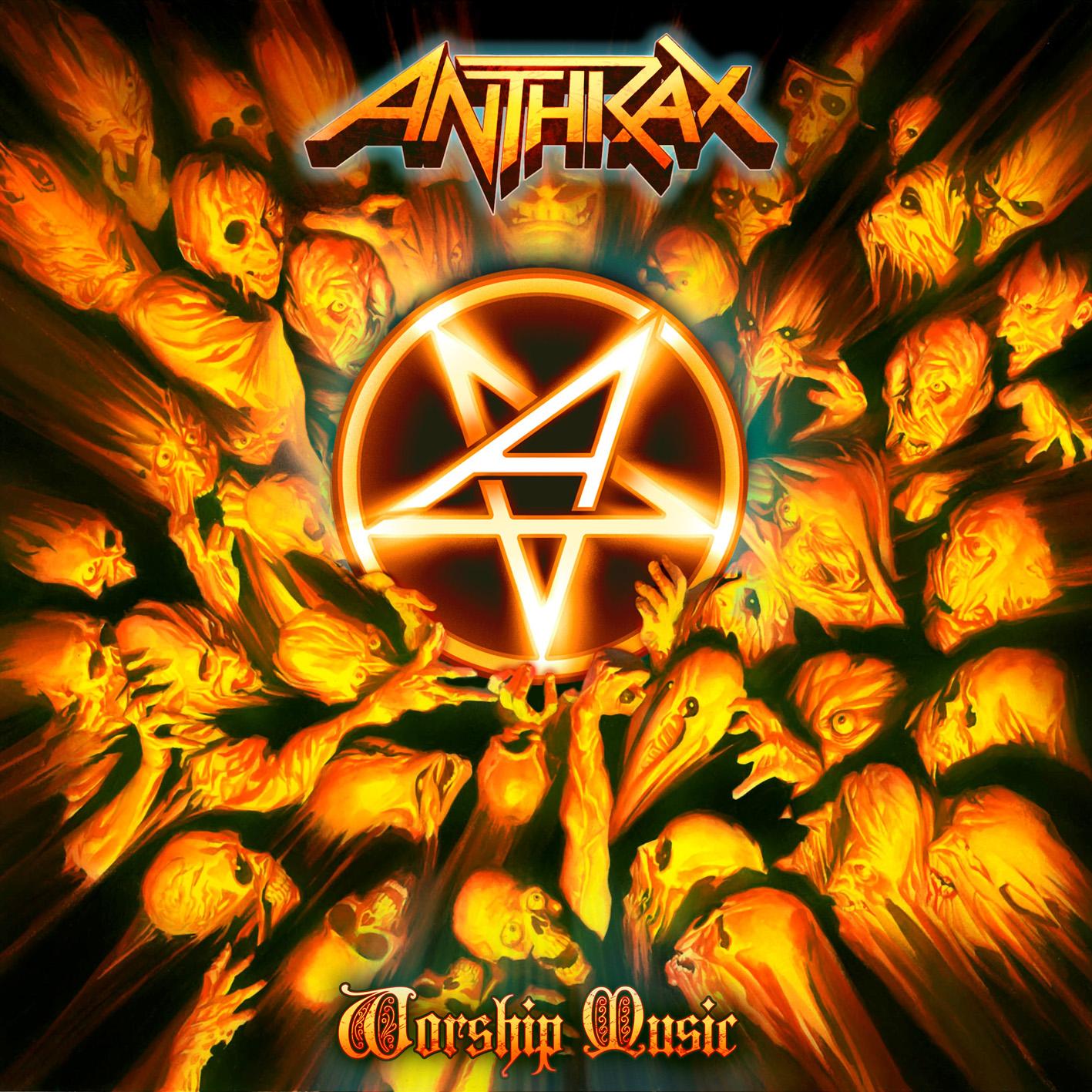 ANTHRAX: Música para adorar